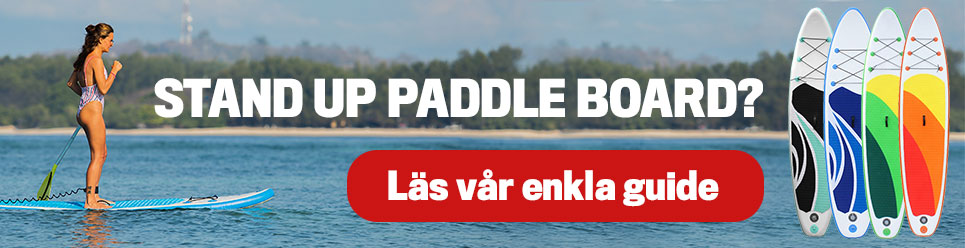 Din guide till Stand up paddle board (SUP)